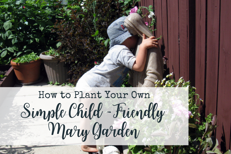Planting a Mary Garden with Children