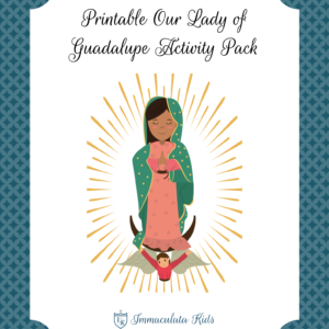 Our Lady of Guadalupe Activity Pack
